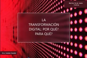 La transformación digital ¿por qué? ¿para qué?