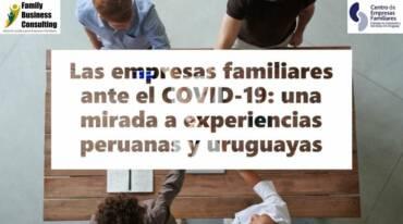 Las empresas familiares ante el COVID-19: una mirada a experiencias peruanas y uruguayas