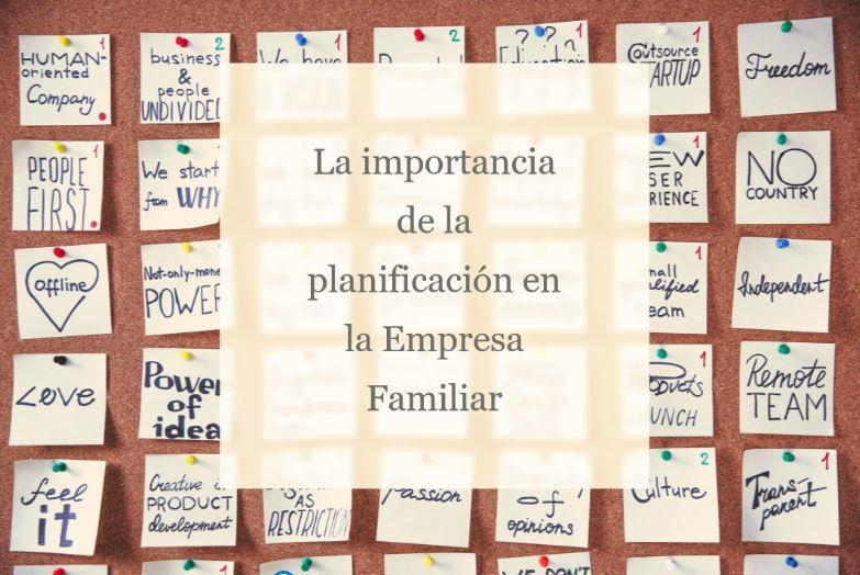 La importancia de la planificación en la Empresa Familiar