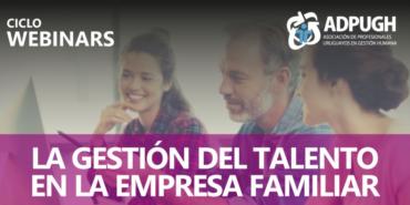 Webinar «La gestión del talento en la Empresa Familiar»